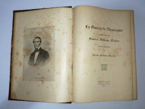 La Guerra de Nicaragua escrita por el General William Walker, Ricardo Fernández Guardía, 1924