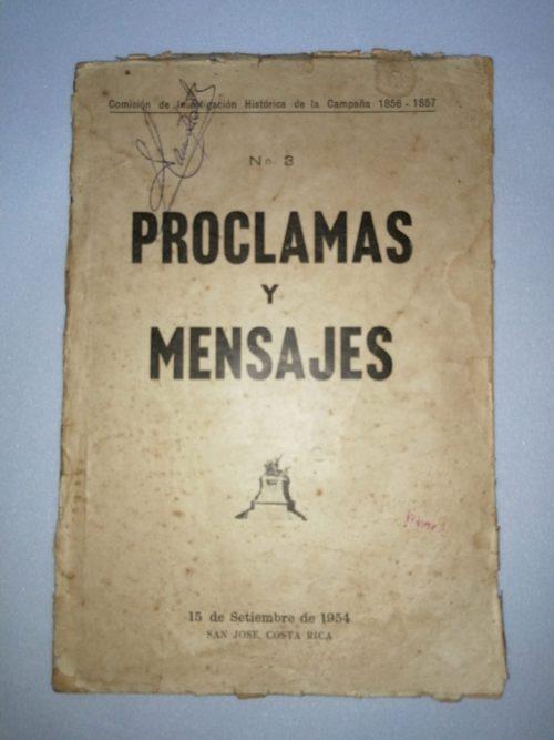 Proclamas y Mensajes– N°3, Comisión de Investigación Histórica de la Campaña de 1856-1857,1954