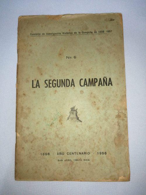 La Segunda Campaña– N°6, Comisión de Investigación Histórica de la Campaña de 1856-1857,1956