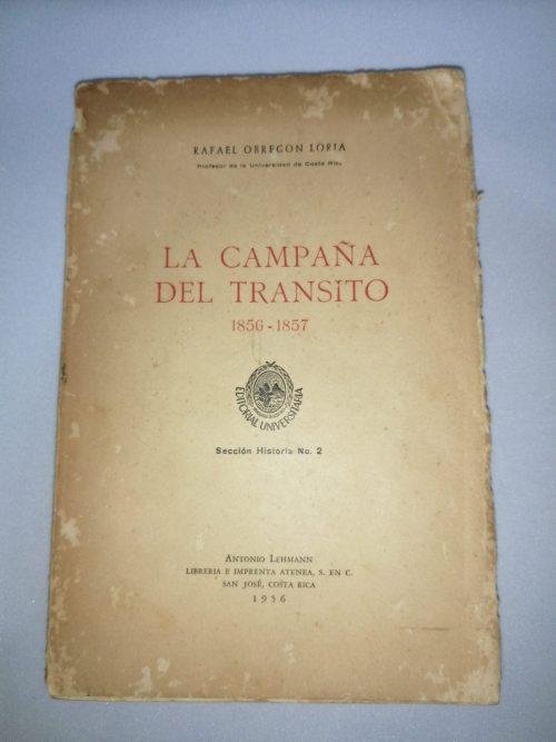 La Campaña del Tránsito, Rafael Obregón Loria, 1956