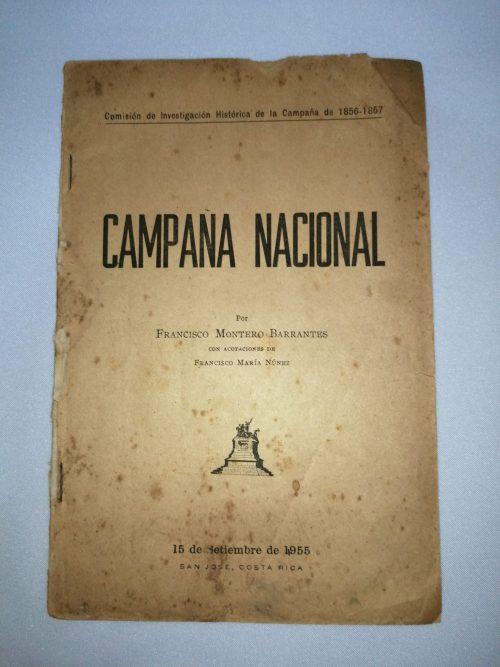 Campaña Nacional, Comisión de Investigación Histórica de la Campaña de 1856-1857 – Francisco Montero Barrantes, 1956