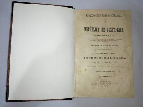 Código general de la República de Costa - Rica, Don Rafael Ramirez,1858